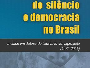 Cultura do silêncio e democracia: uma reflexão sobre o direito à voz