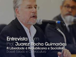 A liberdade é republicana e socialista - entrevista com Juarez Guimarães