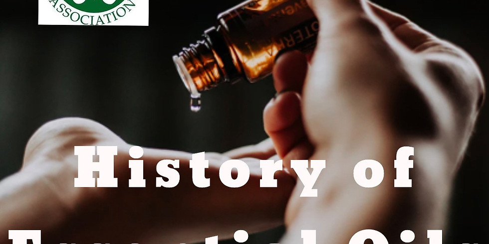 Member Meeting and 2 hour CE Class - History of Essential Oils by Tianne Curtiss