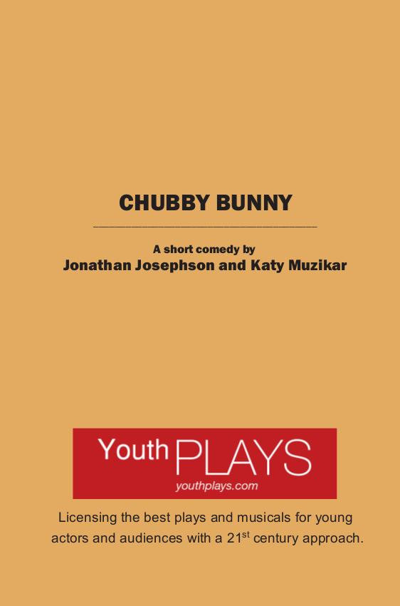 Chubby Bunny by Jonathan Josephson