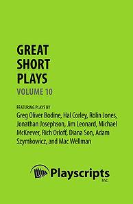 Great Short Plays Volume 10