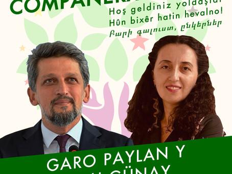 Bienvenidos compañeros Garo Paylan y Ebru Günay