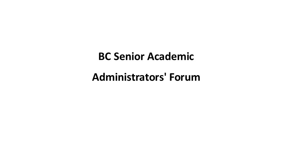 BC Senior Academic Administrators` Forum