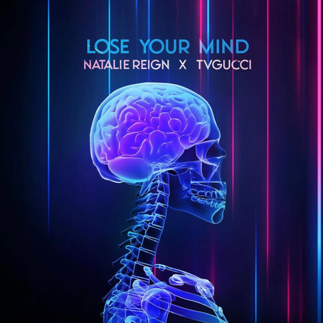 """Natalie Reign drops her latest single """"Lose Your Mind"""" featuring OVO artist TVGUCCI"""
