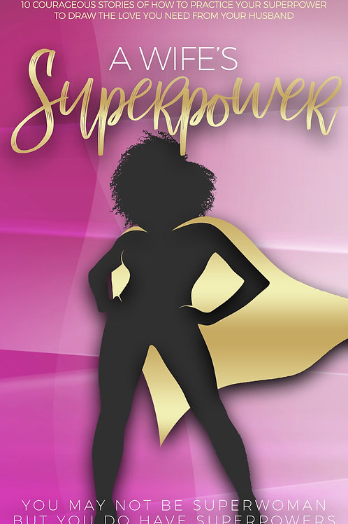 A Wife's Superpower