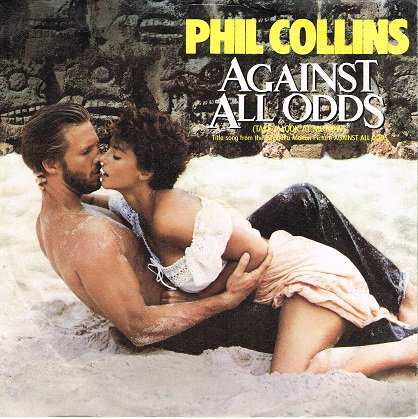 Phil Colllins - Aigainst all Odds (take a look at me now) Single