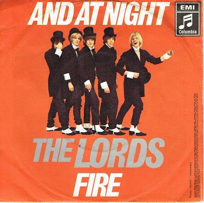 The Lords  - and at Night - Fire  Single