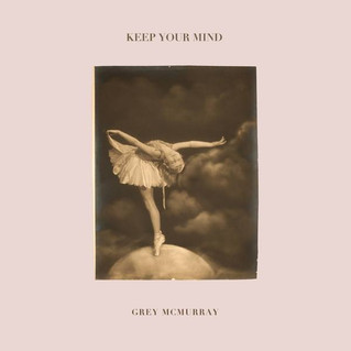 Grey Mcmurray: new single out now