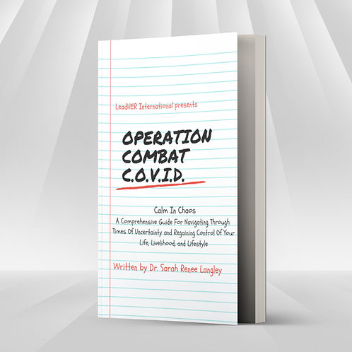 Operation Combat C.O.V.I.D.: Calm In Chaos