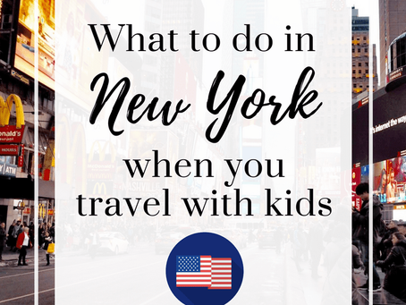 New York Guide | Traveling with kids