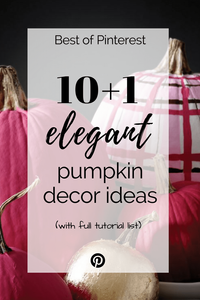 10+1 ELEGANT decor ideas with pumpkins