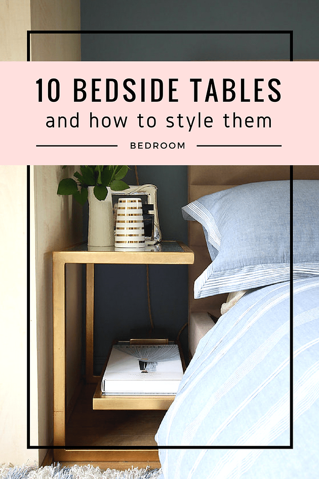 10 bedside tables and how to style them | seasons in colour Different Bedside Tables