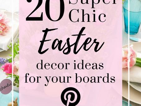 20 Super Chic Easter decor ideas