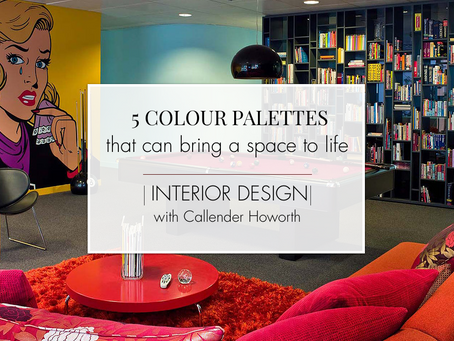 5 Colour Palettes that Can Bring a Space to Life