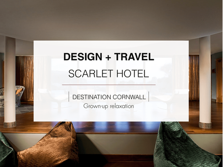 DESIGN + TRAVEL: Scarlet Hotel, Cornwall