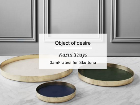 Object of Desire - Karui Trays by GamFratesi