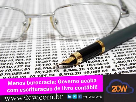 Menos burocracia: governo acaba com escrituração de livro contábil!