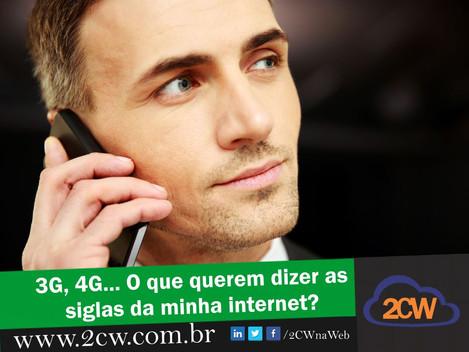 3G, 4G... o que querem dizer as siglas da minha internet?