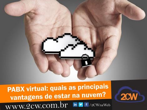PABX Virtual: quais as principais vantagens de estar na nuvem?