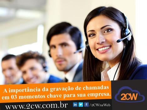 A importância da gravação de chamadas em 03 momentos chave na sua empresa!