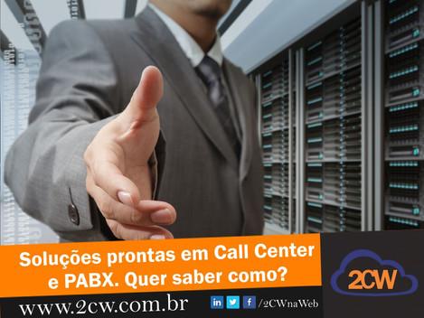 Soluções prontas em Call Center e PABX Virtual. Quer saber como?
