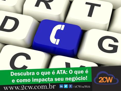 Descubra o que é ATA e como impacta o seu negócio!