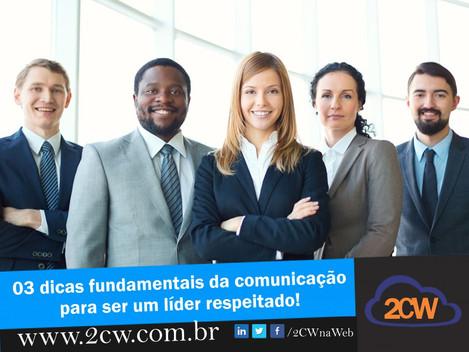 03 dicas fundamentais da comunicação para ser um líder respeitado!
