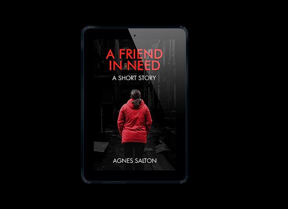 A Friend In Need - Ebook