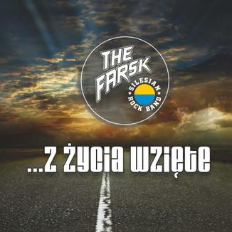The Farsk - Z życia wzięte