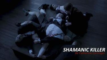 SHAMANIC KILLER