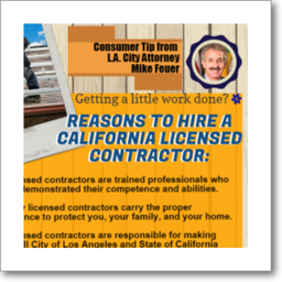 Thumbnail graphic about the reasons to hire a California licensed contractor, from Los Angeles City Attorney Mike Feuer, in English