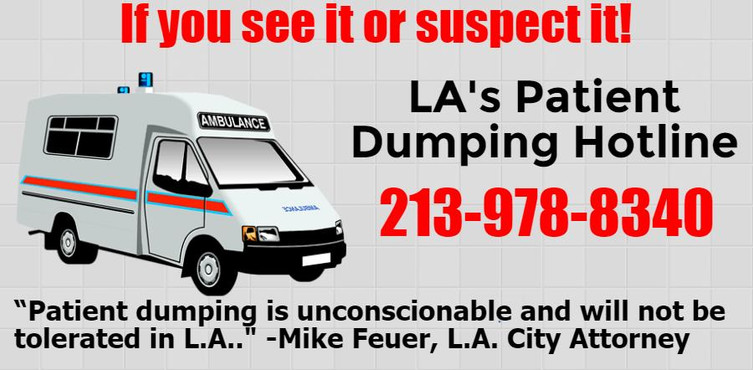 graphic about the Los Angeles Patient Dumping hotline, 213-978-8340