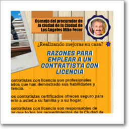 Thumbnail graphic about the reasons to hire a California licensed contractor, from Los Angeles City Attorney Mike Feuer, in Spanish