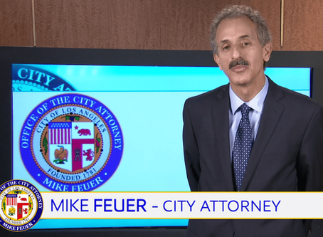 CITY ATTORNEY MIKE FEUER LAUNCHES WEEKLY ADDRESS ON IMPORTANT PUBLIC ISSUES; FIRST ON HOMELESSNESS