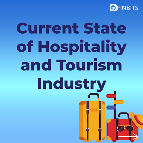 Current State of Hospitality and Tourism Industry