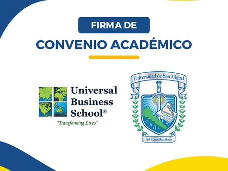 UNIVERSIDAD DE SAN MIGUEL FIRMA CONVENIO CON UNIVERSAL BUSINESS SCHOOL