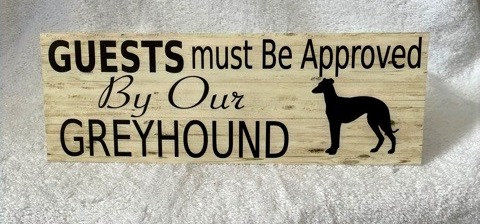 Guests must be approved by our Greyhound Sign