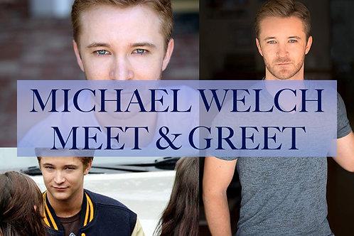 Michael Welch Meet & Greet