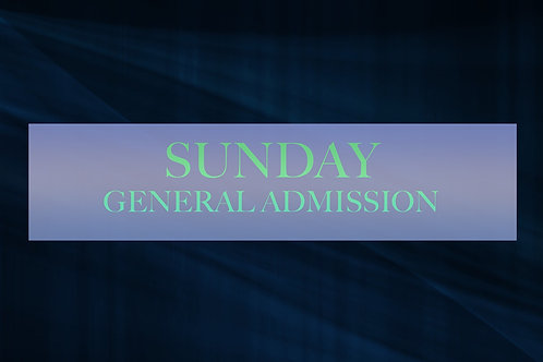 Sunday General Admission