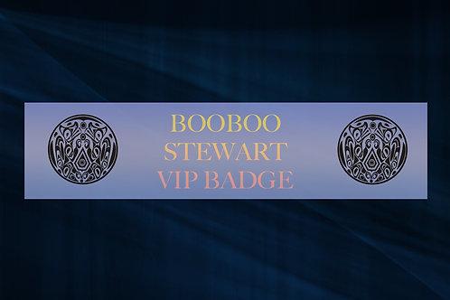 Booboo Stewart VIP Badge