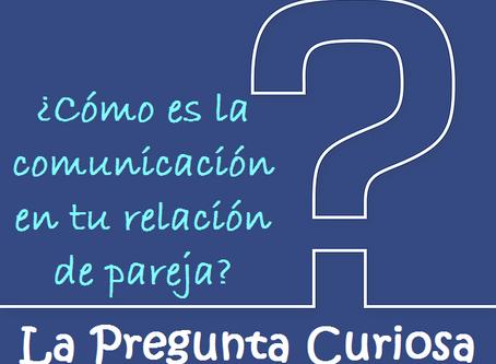 ¿Cómo es la comunicación en tu relación de pareja?