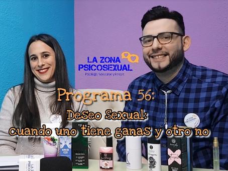 La Zona PsicoSexual: Programa 56 (04/02/2019). Deseo sexual: cuando uno tiene ganas y otro no
