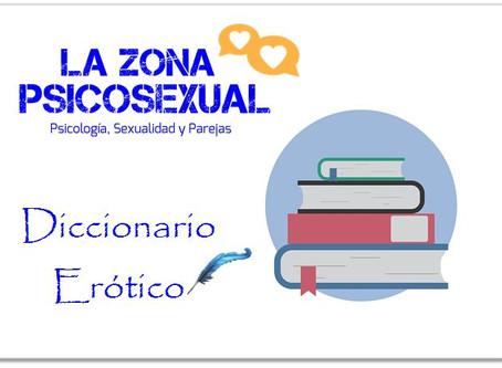 Diccionario erótico de La Zona Psicosexual