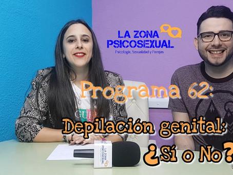 La Zona PsicoSexual: Programa 62 (18/03/2019). Depilación genital: ¿sí o no?