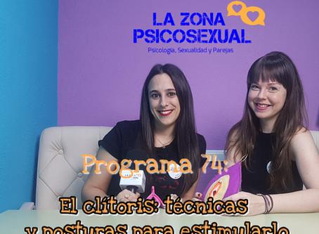La Zona PsicoSexual: Programa 74 (10/06/2019). El clítoris: técnicas y posturas para estimularlo