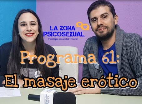 La Zona PsicoSexual: Programa 61 (11/03/2019). El masaje erótico