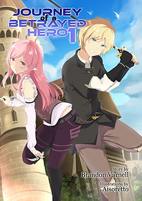 Journey of a Betrayed Hero LN Cover.jpg