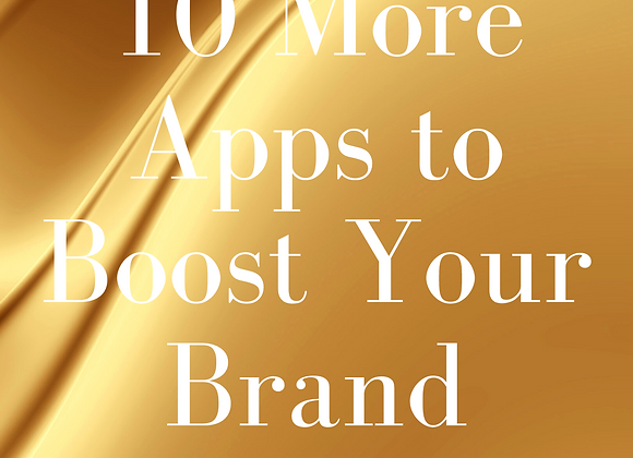 10 Apps to Boost Your Brand Vol. 2