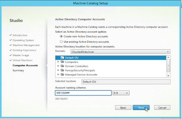 Create Active Directory accounts or use existing ones, select OU and specify computer account naming