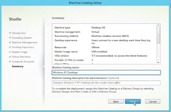 Summaries the settings selected for the machine catalog